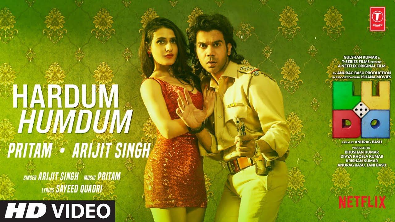 Hardam Humdum Lyrics Arijit Singh | Ludo | Aditya K X Rajkummar R