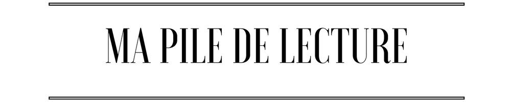 ma pile de lecture mars 2017 - DeuxAimes