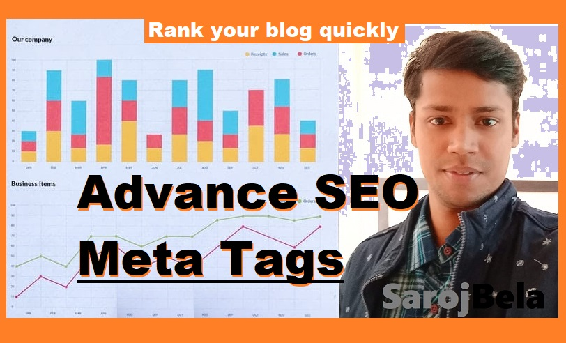 What is Meta tag? Advance SEO Meta tags for Blogger to rank immediately.