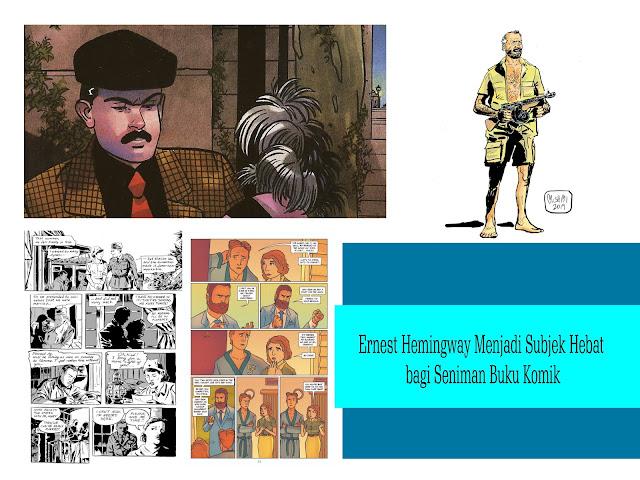 Ernest Hemingway Menjadi Subjek Hebat bagi Seniman Buku Komik