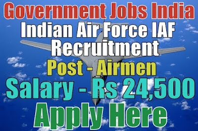 Indian Air Force IAF Recruitment 2017 as AIRMEN