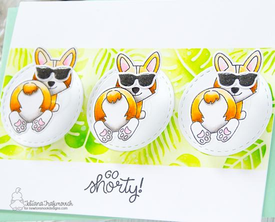 Go Shorty Card by Tatiana Trafimovich | Corgi Beach Stamp Set, Tropical Leaves Stencil by Newton's Nook Designs #newtonsnook #handmade