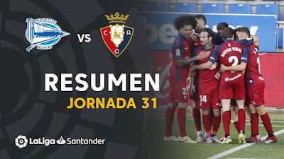 Video Alaves 0-1 Osasuna: Vòng 31, VĐQG Tây Ban Nha