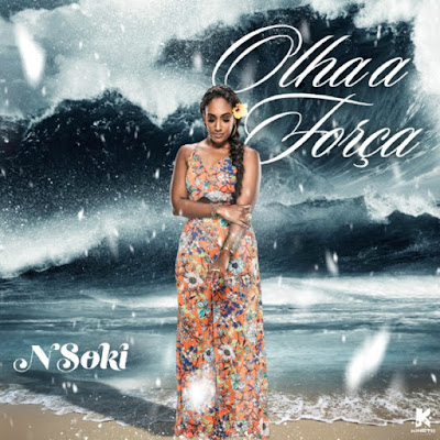 Nsoki - Olha A Força (Prod. Samuel Beat)...