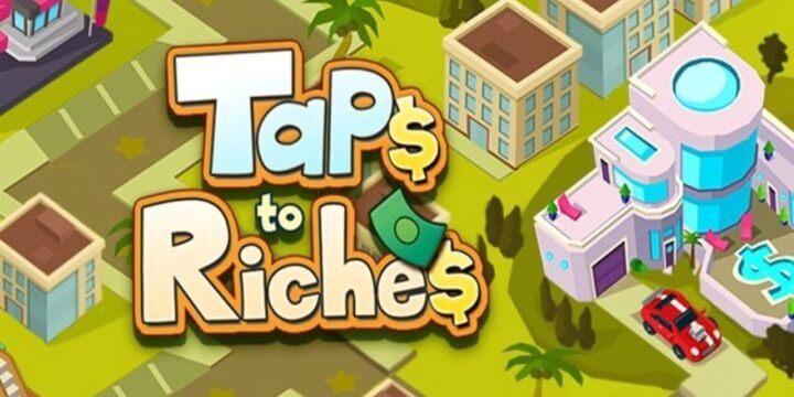"""أن تصبح رجل أعمال ، فإن المليونير هو حلم كثير من الناس Taps to Riches هي لعبة محاكاة تتبع أسلوب """"Tap"""""""