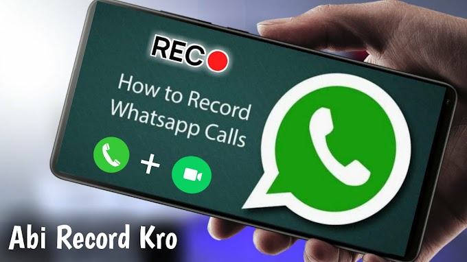 How To Record Your WhatsApp Calls On Your Phones 2020