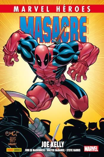 Uno de los mejores cómics de Deadpool es la etapa de Joe Kelly