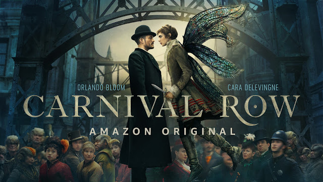 CARNIVAL ROW, NOVO DRAMA FANTÁSTICO DO AMAZON PRIME VIDEO, ESTREIA NO DIA 30 DE AGOSTO, ESTRELADO POR ORLANDO BLOOM E CARA DELEVINGNE