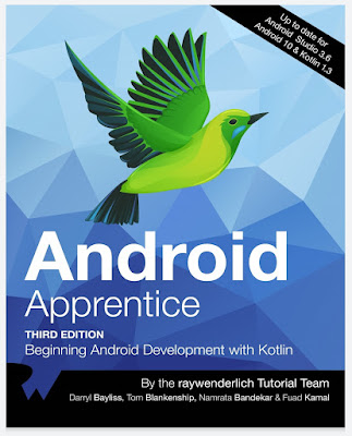 Android Apprentice (Third Edition): Beginning Android Development with Kotlin