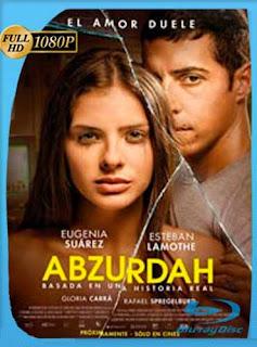 Abzurdah (2015)HD [1080p] Latino [GoogleDrive] SilvestreHD