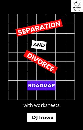 Separation and Divorce Roadmap Ebook