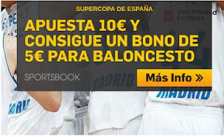 betfair promocion 5 euros supercopa españa baloncesto 21-22 septiembre