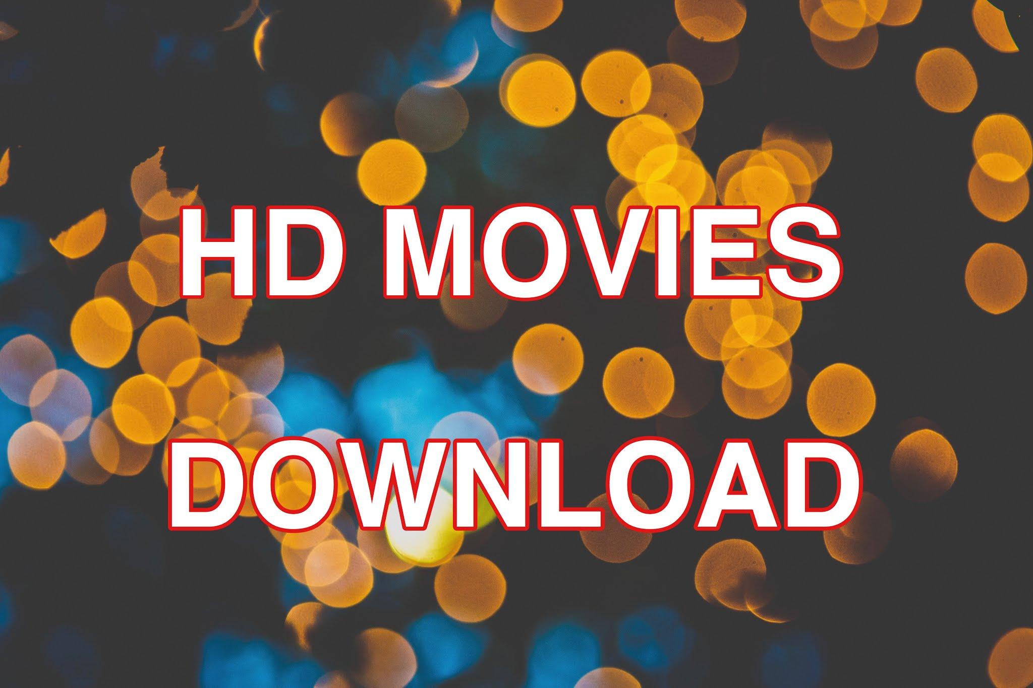 hd movies download-movie download app, दोस्तों जब भी हम ज़िंदगी में बोर होने लग जाते हे तो हमें इंटरटेनमेंट की ज़रूरत पड़ती हे और हम कुछ ऐसा उपाय खोजते हे जो मूँड़ फ़्रेश कर दे तो इसके लिए हम song सुनते हे game खेलते हे या फिर free HD movie देखना पसंद करते हे और एक और बात ये हे की HD movie ही आपको बोर होने से बचा सकती हे क्योंकि उसको देखने से आँखो में भी एक सकूँन मिलता हे अगर आप अपने किसी भी दोस्त से पूछे की वो ख़ाली समय में क्या देखना पसंद करेंगे तो उनका जवाब होगा free HD movie या कोई अच्छा नाटक या song सुनना पसंद करेंगे या News देखना पसंद करेंगे   hd movies download