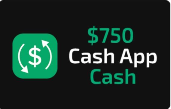 Win Cash App $750 Award
