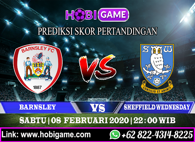 PREDIKSI BARNSLEY VS SHEFFIELD WEDNESDAY 8 FEBRUARI 2020