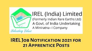 IREL Job Notification 2021 for 21 Apprentice Posts