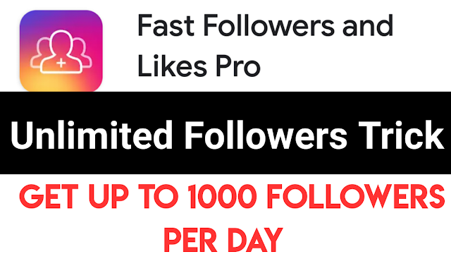Fast Followers And Likes Pro Unlimited Trick 2021    Get Unlimited Followers & Likes Smart Trick