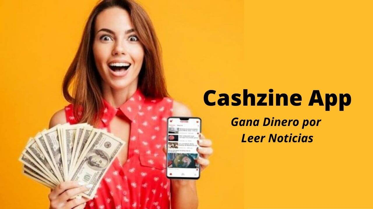 cashzine-app-gana-dinero-por-leer-noticias