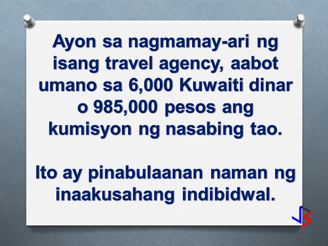 "OFWs and manpower agencies in kuwait are calling for OWWA and DOLE to investigate an alleged rapatriation ticket scam happening in kuwait, whereby a single person is allegedly earning a fortune on mass repatriation tickets referred to a specific agency or airline (PAL).  The person being accused is Paulo Liwanag, secretary general of Fil-Aseak, a Kuwait-based NGO tasked by the POLO-OWWA Office to contact manpower agencies regarding the mass repatriation of OFWs based in Kuwait.  Among the complainants are two secretaries working for different manpower agencies. Manpower agencies are required by Philippine law to shoulder the repatriation tickets of distressed OFWs that these agencies have deployed.  The complainants alleged that Paulo Liwanag bypassed the agencies and booked the distressed OFWs himself, and profiting in the process.  The agencies say that the ticket prices are inflated by as much as 15 Kuwaiti Dinars or equivalent to almost 2,500 pesos! They claim that there are cheaper airlines that they can choose.  Liwanag's defense is that he has given enough notice to manpower agencies. He further said that he never pressured people to book tickets through him. He also said that some people ""confirm"" (their booking) through him, so this is what he sends (books) to Philippine Airlines.  A travel agency, one that used to provide repatriation tickets through Paulo Liwanag, confirms part of the allegation. In an interview, Paulita Lundang said Paulo Liwanag asked for a commission of 5 Kuwaiti Dinar per ticket, equivalent to 850 pesos. She however did not see anything wrong with it as she thought that Paulo used the commission for his NGO-related expenses like cellphone load, splitting the amount with a certain ""Jones"". Lundang estimates that within a year, Paulo received about 6,000 Kuwaiti dinar from her agency. That amounts to 985,000 pesos!   Mr. Liwanag disputes this statement from Paulita Lundang citing that she has no evidence showing Liwanag receiving any amount of money from Lundang. He goes further, saying the 5 Kuwaiti dinar per head was actually a promise from Lundang, and that she never delivered on that promise. He insists that he never received any money from Paulita Lundang.  Paulo Liwanag believes that Paulita Lundang is now speaking against him because she lost the mass repatriation (agreement or contract).  Paulita Lundang counters, speaking directly to Paulo ""here is the cctv camera in my office.. you and Jones immediately come here, after the workers (OFWs) have been repatriated, to collect your commission. If I were you, admit it. Why would you say you never received (money)? All the proof are here. I only never asked for you to sign (receipt of money) due to trust. Count the number of repatriates, multiply by 5 Kuwaiti dinars, that's our agreement and I abided by that. Kuwait has been a huge problem for the Philippine government. That is why President Duterte is mulling a ban on deployment of Household Service Workers to Kuwait.  Due to the scandal between Liwanag and Lundang, the Mass Repatriation Ticket arrangements were transferred directly to the airline company PAL. The airline management deny giving commission to Liwanag, saying they follow a standard fare rate. They also allege that a number of manpower agencies have not even paid their dues up to now.  The Kuwait POLO Office explains that they do not have any knowledge of the transactions between Liwanag and Lundang. They themselves have informed the manpower agency secretaries to go directly to airlines when it comes to repatriation tickets. Nestor Burayag of the POLO Office Kuwait further stated that in order to facilitate the repatriation process, an internal arrangement exists between POLO Kuwait and Philippine Airlines. The agreement says that PAL will issue tickets on the same day that POLO sends a request, so that the repatriation papers can be submitted to the Kuwaiti authorities immediately on the next day for approval.  Mr. Burayag also clarifies Paulo Liwanag's role in the Mass Repatriation of distressed HSWs. He states that there is no direct authorization on the part of Mr. Liwanag. What exists is a coordination between POLO Kuwait and Fil-Aseak, in giving assistance to Mass Repatriation. Burayag assures that Paulo Liwanag does not have strong connections in POLO-OWWA.  As of publication, the OWWA Main Office and the DOLE have not issued a statement on the matter."