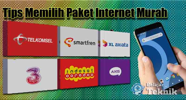 Tips Memilih Paket Internet Murah