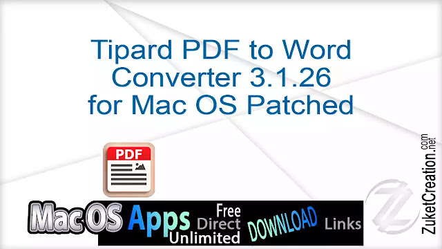 Tipard PDF to Word Converter 3.1.26 for Mac OS Patched
