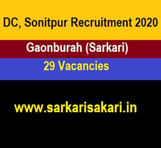DC, Sonitpur Recruitment 2020 - Gaonburah (Sarkari)