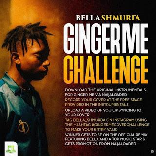 [Free Beat] Bella Shmurda – Ginger Me Challenge