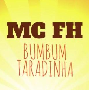 Baixar Bumbum Taradinha MC FH Mp3 Gratis