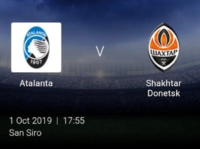 LIVE MATCH: Atalanta Vs Shakhtar Donetsk UEFA Champions League 01/10/2019
