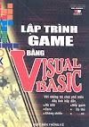 Lập trình game bằng Visual Basic - Đinh Xuân Lâm