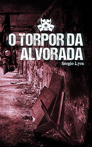O Torpor da Alvorada - Sérgio Lyra