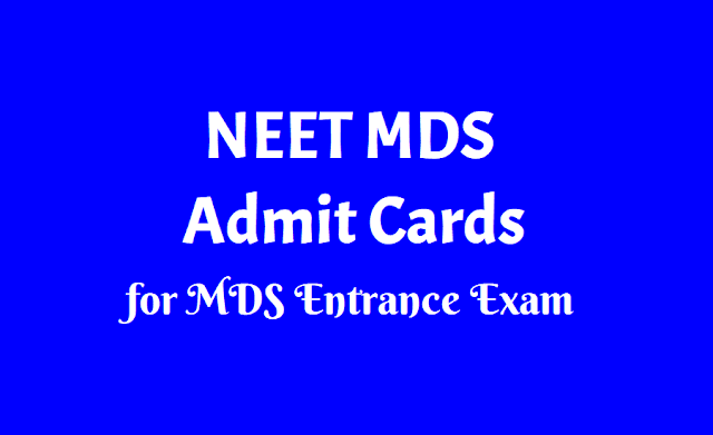 NEET MDS Admit cards