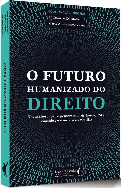 O futuro humanizado do Direito