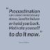 Procrastination ruins Resolutions