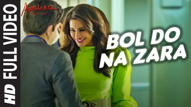 Bol Do Na Zara Lyrics | Armaan Malik | Azhar