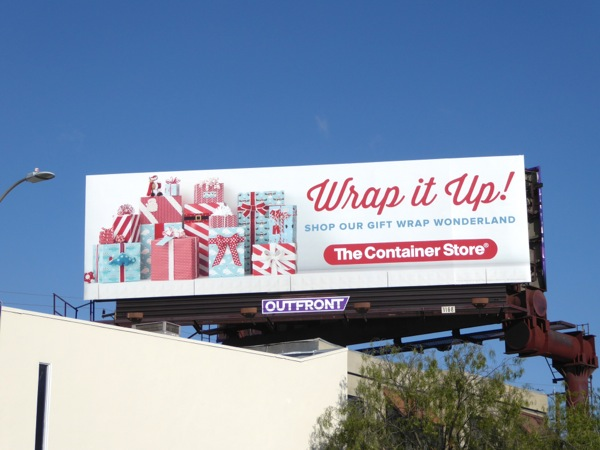 Wrap it up Container Store Holidays billboard
