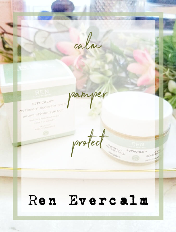 Combat Very Dry Winter Skin with REN - Evercalm Overnight Recovery Balm