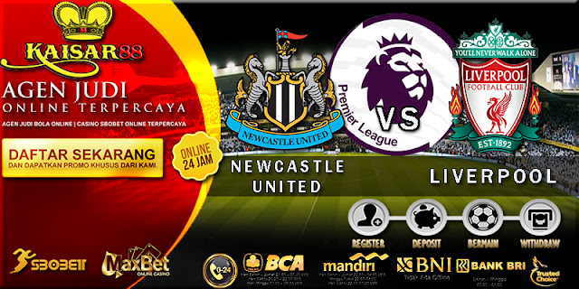 PREDIKSI BOLA TEBAK SKOR JITU LIGA ENGLISH PREMIER LEAGUE NEWCASTLE UNITED VS LIVERPOOL 01 OKTOBER 2017