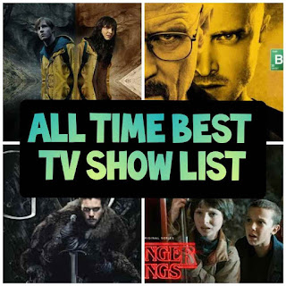 Best Tv Shows Of All Time list that You Should Have To Watch