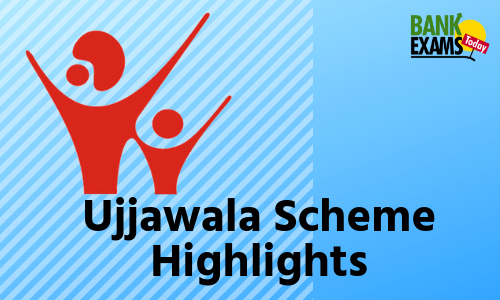 Ujjawala Scheme: Highlights