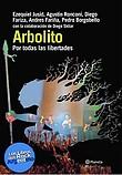 http://www.loslibrosdelrockargentino.com/2016/09/arbolito-por-todas-las-libertades.html