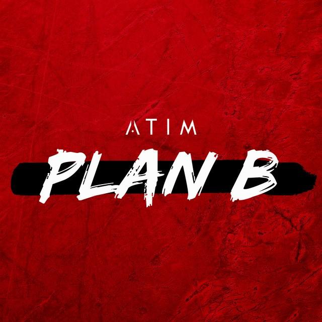 Atim - Plan B / Baixar.mp3