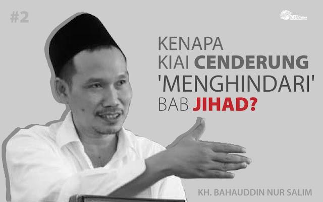 Kenapa Kiai Cenderung 'Menghindari' Bab Jihad? Ini Kata Gus Baha'