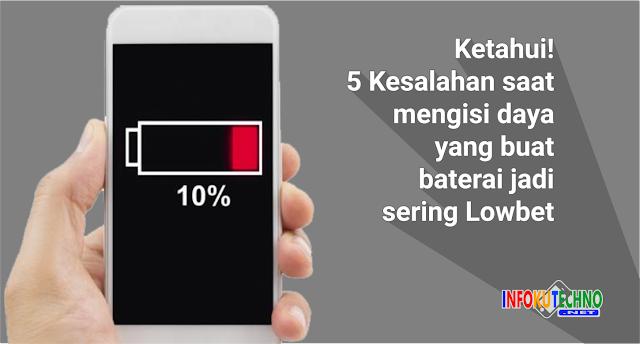 Ketahui! 5 Kesalahan saat mengisi daya yang buat baterai jadi sering Lowbet