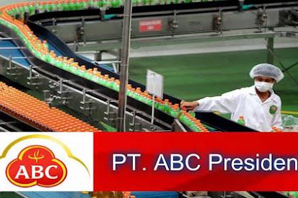 Lowongan Kerja Terbaru PT ABC President Indonesia (Perusahaan Makanan dan Minuman)