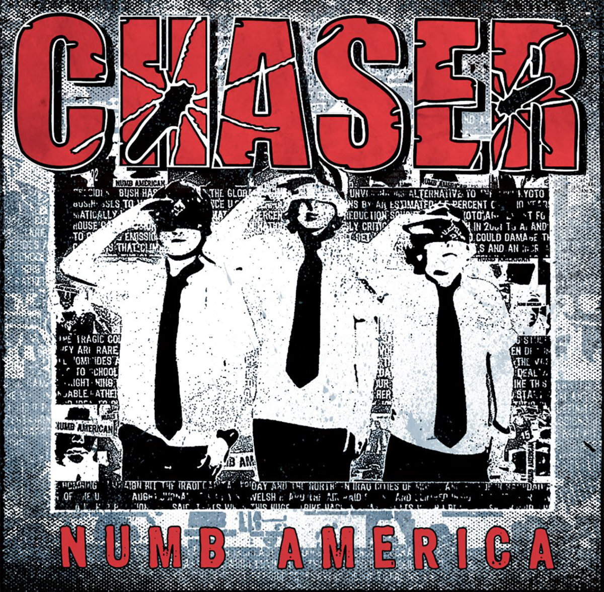 Screaming Fastcore ::: Chaser - Numb America (Remaster) (2019)