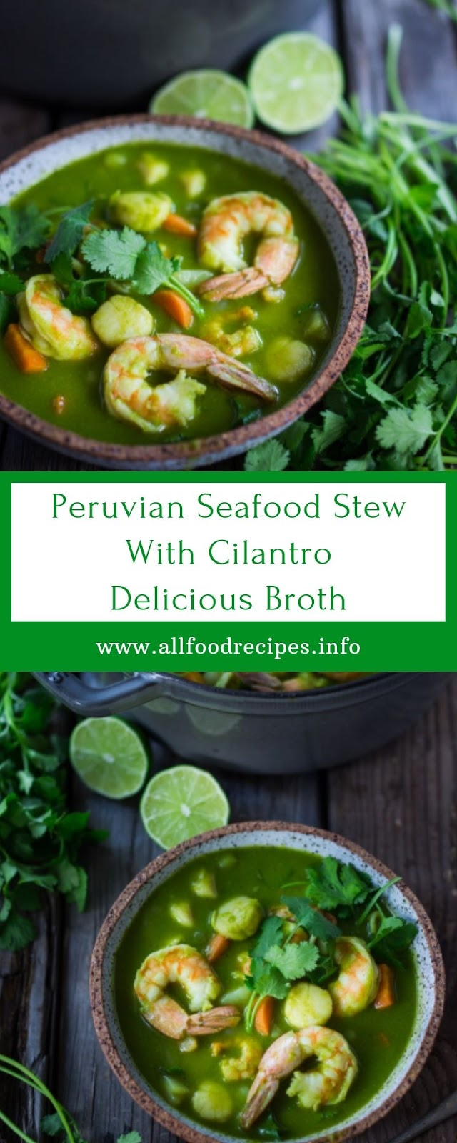 Peruvian Seafood Stew With Cilantro Delicious Broth