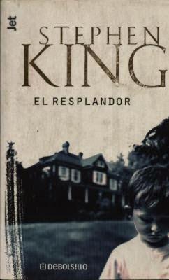 El resplandor, de Stephen King.