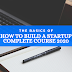 How to Build a Startup Complete Course 2020