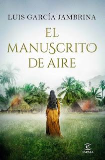 El manuscrito de aire Luis García Jambrina